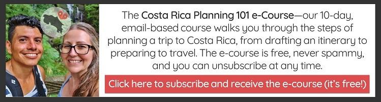 Costa Rica Trip Planning 101 E-Course